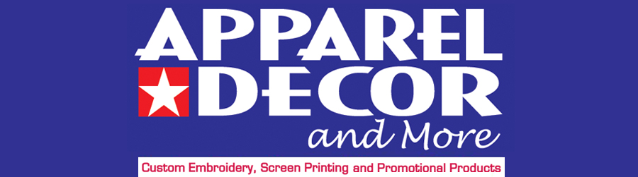 Apparel Decor & More: Custom Embroidery and Screenprinting